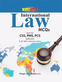 International Law MCQs CSS,PMS,PCS By Waqar Aziz Bhutta JWT