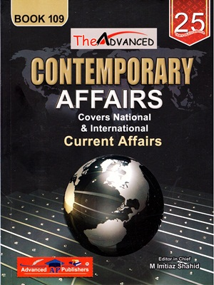 Contemporary Affairs Current Affairs By M Imtiaz Shahid Book 109 Advanced