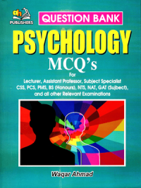 Psychology MCQs By Waqar Ahmed