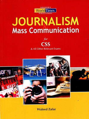 Journalism Mass Communication By Waleed Zafar JWT