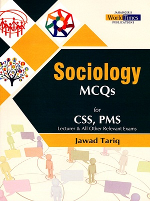 Sociology MCQs CSS & PMS By Jawad Traiq JWT