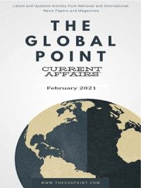 Monthly Global Point Current Affairs February 2021