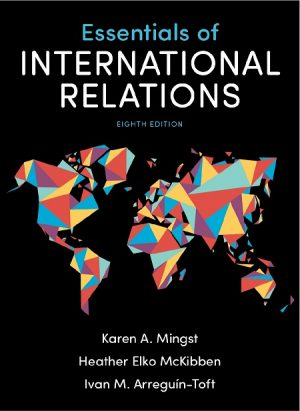 Essentials of International Relations By Karen A. Mingst 8th Editions