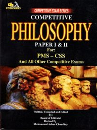 Competitive Philosophy By Muhammad Aslam Chaudhry AH Publishers