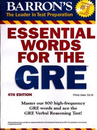 Essential Words For The Gre By Philip Geer .Ed.M. 4th Edition