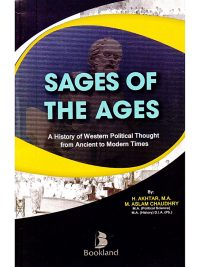 Sages of the Ages By H Akhtar and M Aslam Choudhry